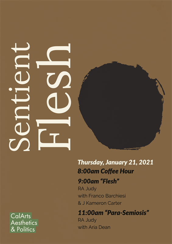 Sentient Flesh: A Mini-Conference with RA Judy
