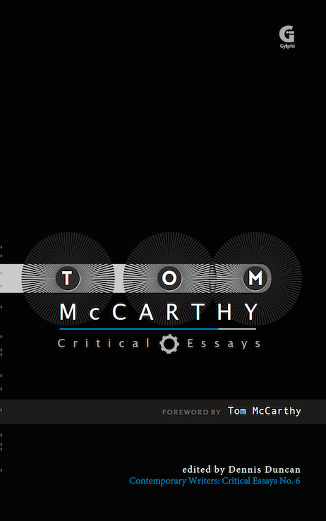 Tom McCarthy Critical Essays